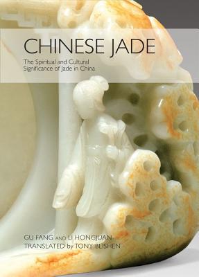 Chinese Jade By Fang, Gu (COM)/ Hongjuan, Li/ Blishen, Tony (FRW)
